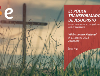 VIII Encuentro Nacional Tres-e (Evangélicos en Economía y Empresa)